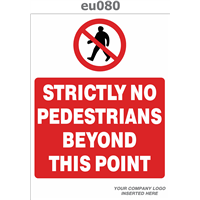strictly no pedestrians